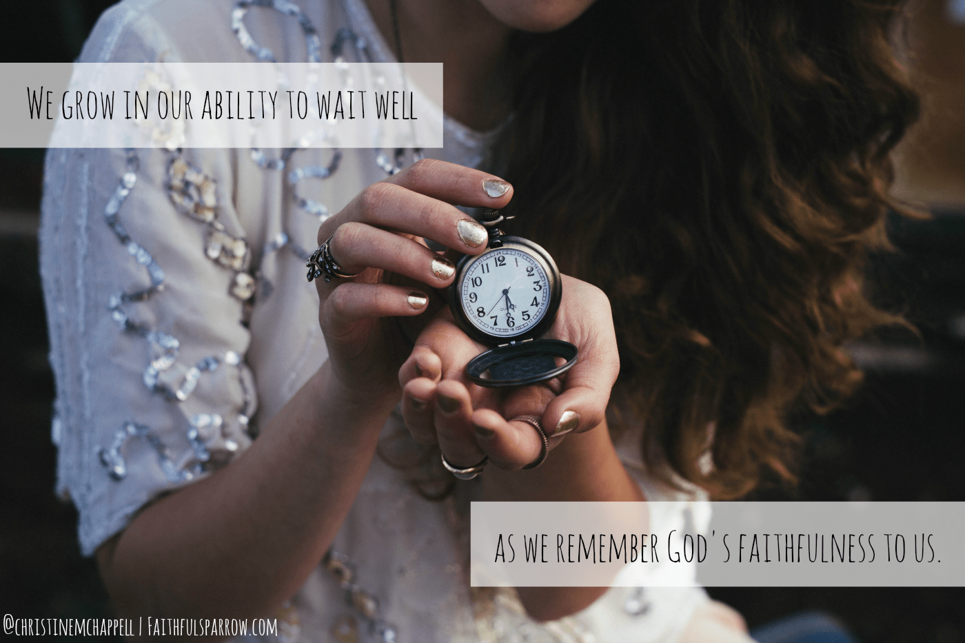 When God Wills Us to Wait | Christine M Chappell | Clean Home Messy Heart