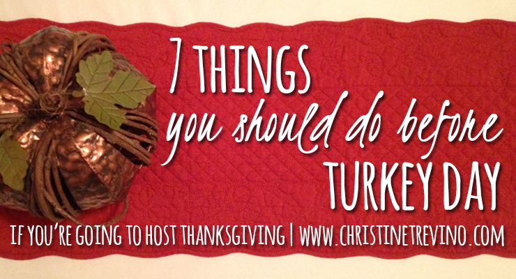 7 Things You Should Do before Turkey Day