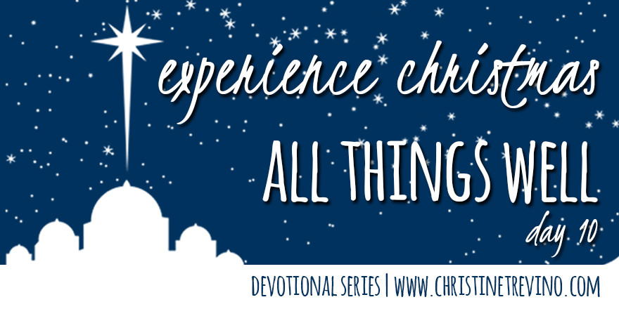 All Things Well [Experience Christmas]