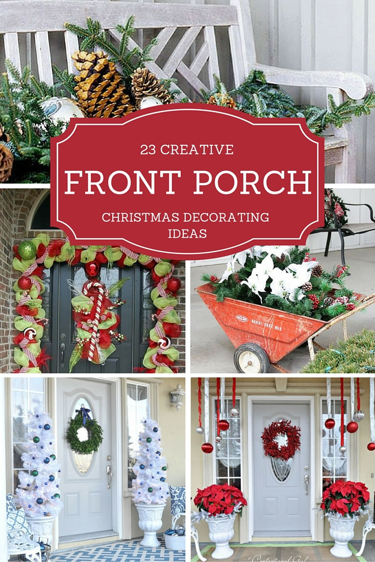 23 Creative Front Porch Christmas Decorating Ideas Christmas Designers