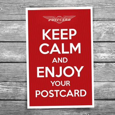 Keep Calm and Enjoy Your Postcard