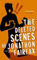 The Deleted Scenes of Jonathon Fairfax