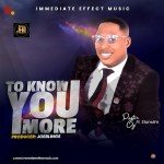"""MP3 Download: """"To Know You More"""" From Pastor Ozi"""