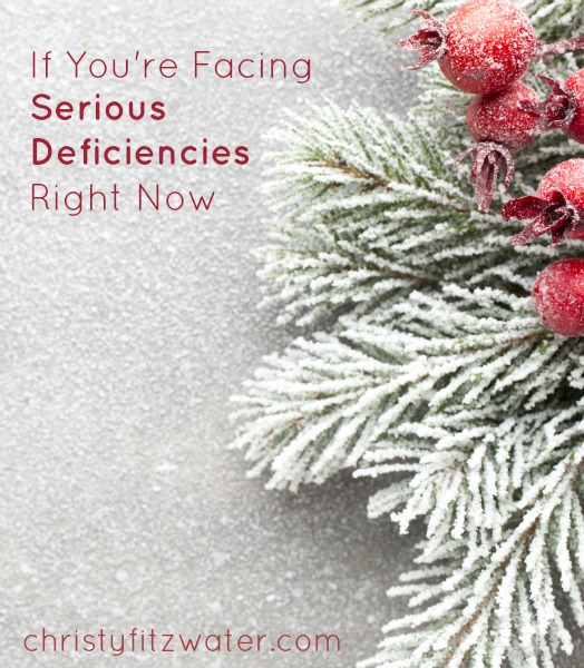 If You're Facing Serious Deficiencies Right Now  -christyfitzwater.com