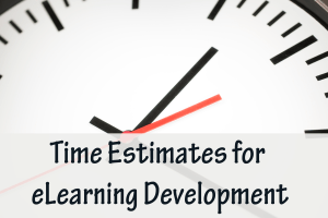 Time Estimates for eLearning Development, my top post for 2020