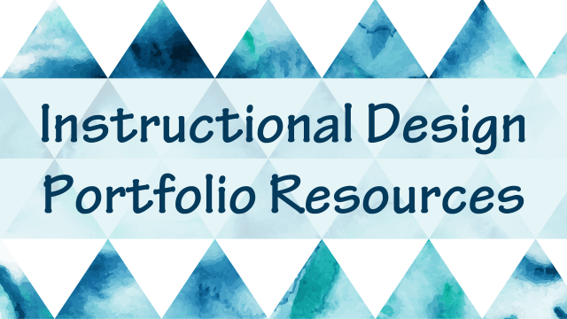 Instructional Design Portfolio Resources