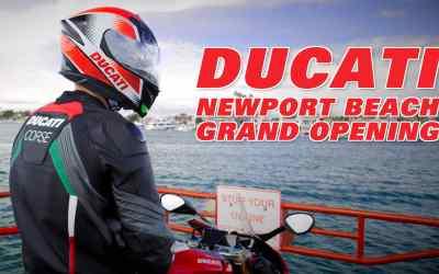 Ducati Newport Beach – Grand Opening