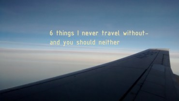 6 things not travel without