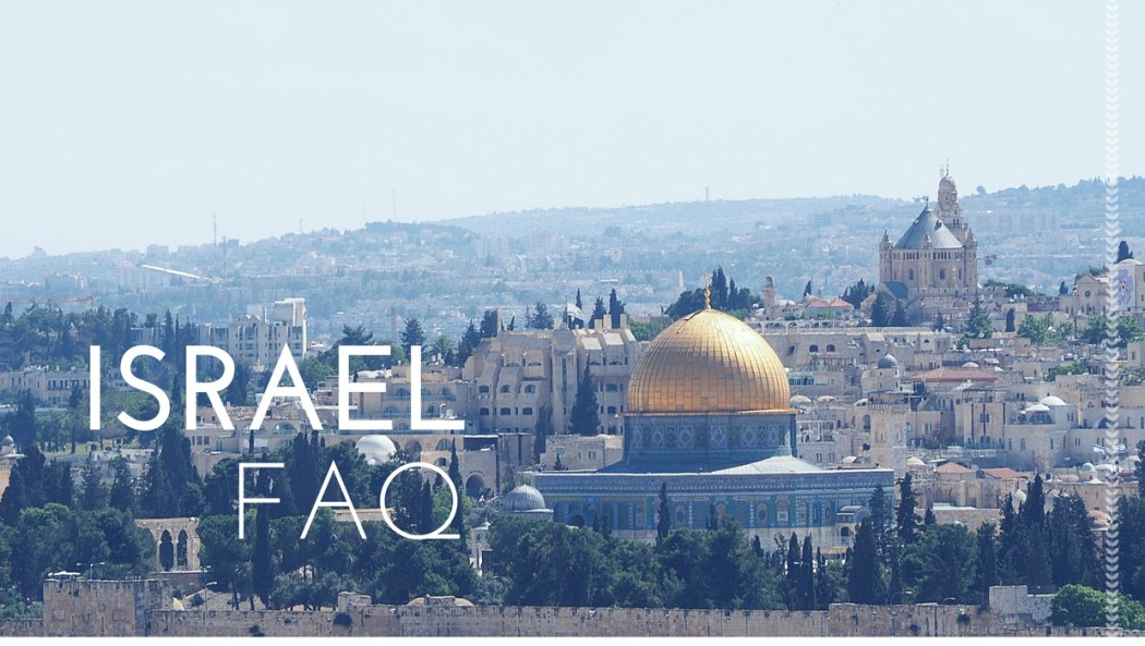 Israel Frequently Asked questions Reisen