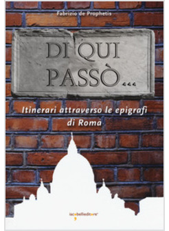 Sulla pelle di Roma le tracce della Storia