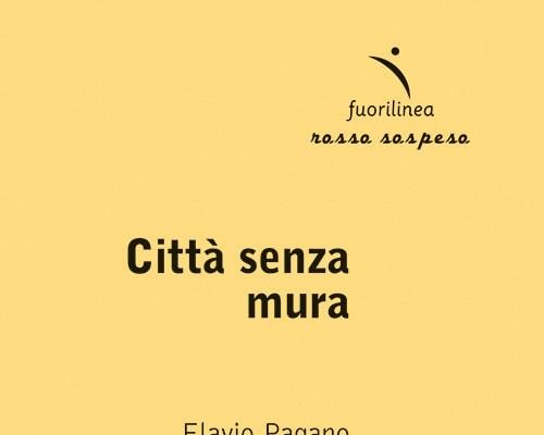"""""""Città senza mura"""", la poesia è una valorosa guerriera. Intervista a Flavio Pagano"""