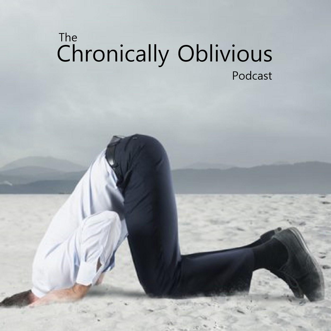 Chronically Oblivious Podcast