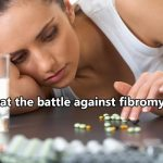 Combat the battle against fibromyalgia