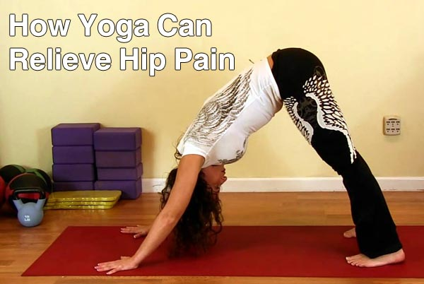 How Yoga Can Relieve Hip Pain