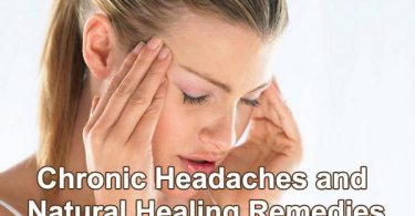 Chronic Headaches and Natural Healing Remedies