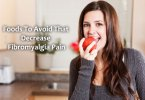 Foods To Avoid That Decrease Fibromyalgia Pain