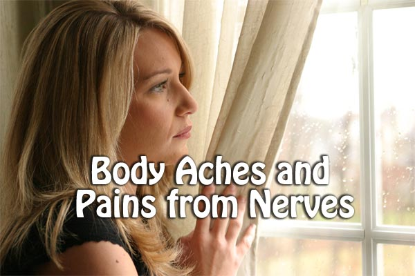 Body Aches and Pains from Nerves