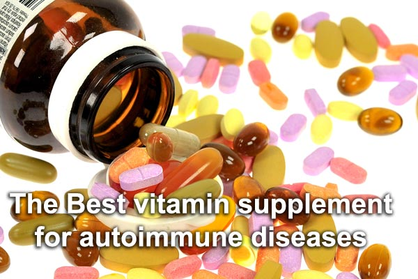 The Best vitamin supplement for autoimmune diseases