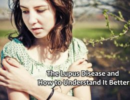 The Lupus Disease and How to Understand It Better