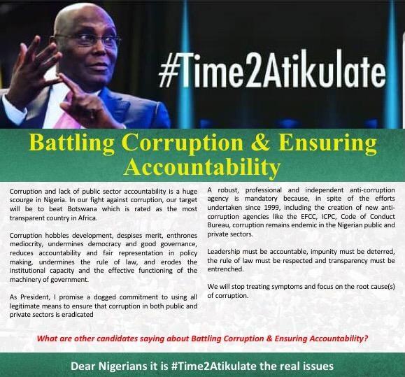 Atiku Abubakar has vowed to halt corruption because it stunts growth, hobbles development, promotes nepotism and despises merit