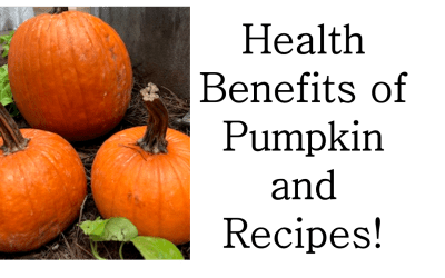 Pumpkin: Health Benefits and Recipes