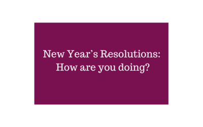 New Year's Resolutions: How are you doing?