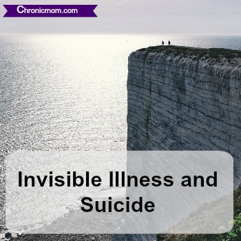 invisible illness and suicide