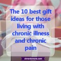 the 10 best ideas for those living with chronic illness