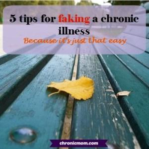 5-tips-for-faking-chronic-illness