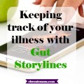 keeping track of your illness with Gut Storylines