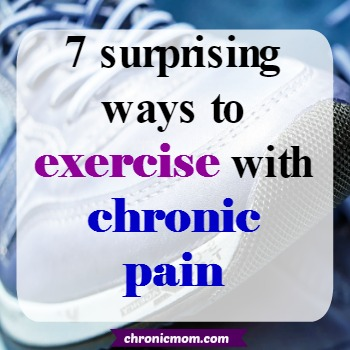 7 surprising ways to exercise with chronic pain
