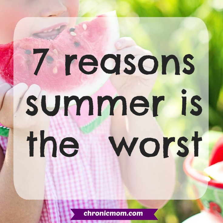 7 reasons summer is the worst