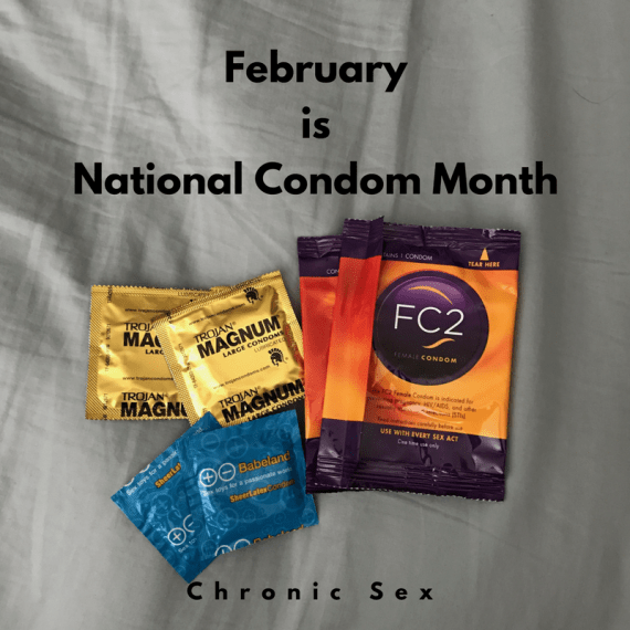 'February is National Condom Month' in black text over a photo of two female condoms, and four male condoms on a bed