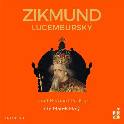 Audiokniha Zikmund Lucemburský