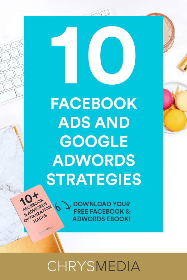 Facebook ads and Adwords strategies