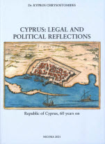 Cyprus: Legal and Political Reflections - Republic of Cyprus, 60 years on