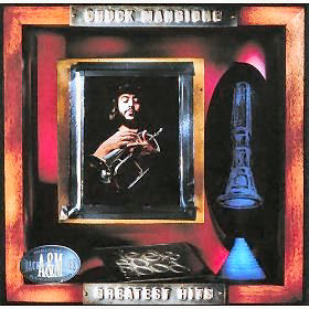 Chuck Mangione  Greatest Hits A and M  The Official