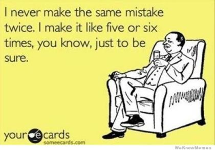 i-never-make-the-same-mistake-twice-ecard