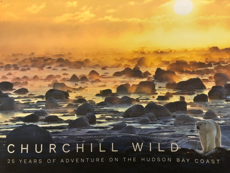 Churchill Wild 25th Anniversary Book. Now available online at at McNally Robinson Booksellers.