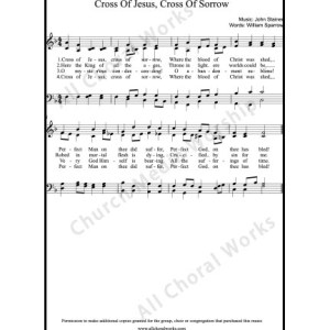 Cross of Jesus Cross of sorrow Sheet Music (SATB) Make unlimited copies of sheet music and the practice music.