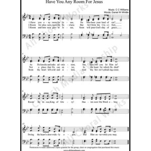 Have you any room for Jesus Sheet Music (SATB) Make unlimited copies of sheet music and the practice music.