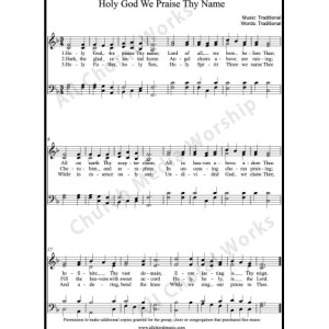 Holy God we praise thy name Sheet Music (SATB) Make unlimited copies of sheet music and the practice music.