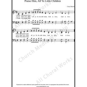 Praise him all ye little children Sheet Music (SATB) Make unlimited copies of sheet music and the practice music.