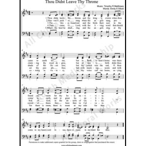 Thou didst leave thy throne Sheet Music (SATB) Make unlimited copies of sheet music and the practice music.