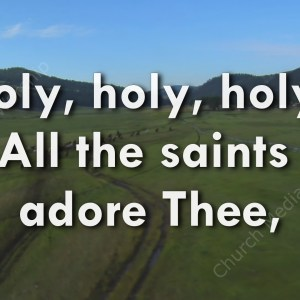 Holy Holy Holy Singalong Christian Video HD. With perfectly timed Lyrics. Easy to follow and sing Video and Audio to enhance the Worship experience.