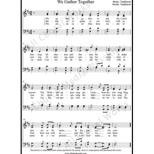 We Gather Together Sheet Music (SATB) Make unlimited copies of sheet music and the practice music.