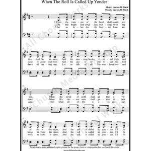 When the roll is called up yonder Sheet Music (SATB) Make unlimited copies of sheet music and the practice music.