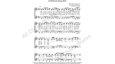 A Child of A King Female Choir Sheet Music SSA 3-part Make unlimited copies of sheet music and the practice music.