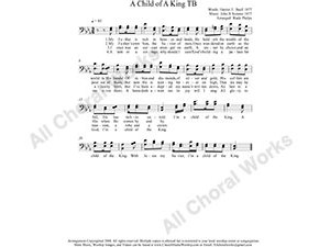 A Child of A King Male Choir Sheet Music TB 2-part Make unlimited copies of sheet music and the practice music.