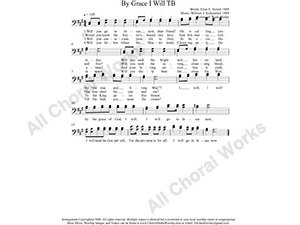 By Grace I Will Male Choir Sheet Music TB 2-part Make unlimited copies of sheet music and the practice music.